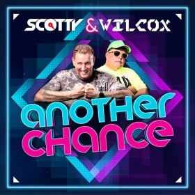 SCOTTY & WILCOX - ANOTHER CHANCE